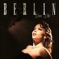 Berlin - Love Life (2020 Remastered And Expanded Edition)