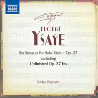 Ysaye - Six Sonatas For Solo Violin (2pk)