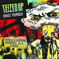 Seized Up - Brace Yourself