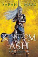 Maas, Sarah J - Kingdom of Ash: A Throne of Glass Novel