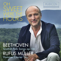 Rufus Muller - Oh Sweet Were The Hours