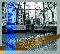 Joke Lanz  / Wassermann,Ute - Half Dead Half Alive (live In Nickelsdorf)