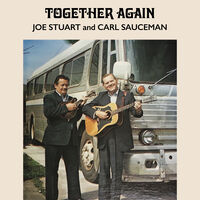 Joe Stuart  / Sauceman,Carl - Together Again (Mod)
