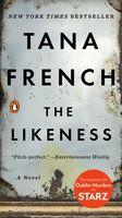 Tana French - The Likeness: A Novel