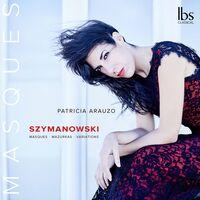 Szymanowski / Arauzo - Masques Mazurkas & Variation