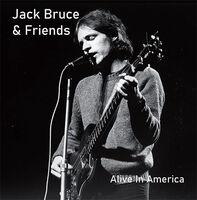 Jack Bruce  & Friends - Alive In America