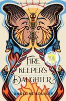 Angeline Boulley - Firekeepers Daughter (Hcvr)