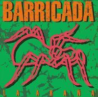 Barricada - La Arana (Spa)
