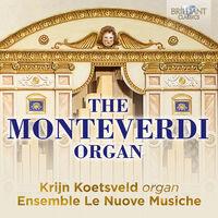 Frescobaldi / Koetsveld / Nuove Musiche - Monteverdi Organ