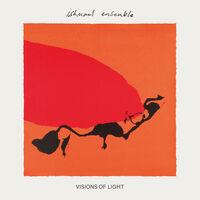 Ishmael Ensemble - Visions Of Light (Uk)