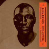 Cedric Burnside - Benton County Relic [LP]