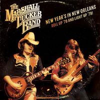 The Marshall Tucker Band - New Year's in New Orleans - Roll Up '78 and Light Up '79 [RSD BF 2019]