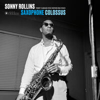 Sonny Rollins - Saxophone Colossus [180-Gram Gatefold Vinyl With Bonus Tracks]