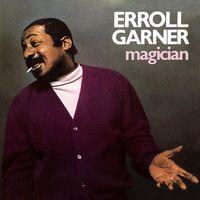 Erroll Garner - Magician [Remastered]