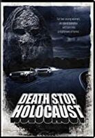 Death Stop Holocaust - Death Stop Holocaust