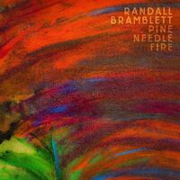 Randall Bramblett - Pine Needle Fire [Clear 2LP]