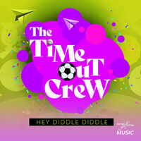 Time-Out Crew - Hey Diddle Diddle (Ep) (Mod)