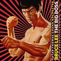 Peter Thomas Sound Orchester - Bruce Lee: The Big Boss (The Fist Of Fury) (Original Soundtrack)