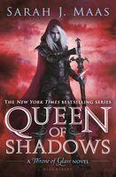 Maas, Sarah J - Queen of Shadows: A Throne of Glass Novel