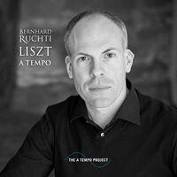Bernhard Ruchti - Liszt A Tempo