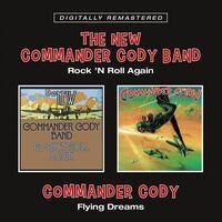 Commander Cody - Rock N Roll Again / Flying Dreams (Uk)