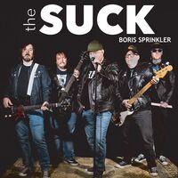 Suck - Boris Sprinkler