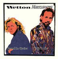 Wetton Manzanera - Round In Circles / Talk To Me (Blue Opaque) (Blue)