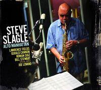 Steve Slagle - Alto Manhattan