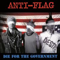 Anti-Flag - Die For The Government [Limited Edition] (Red) [Remastered]