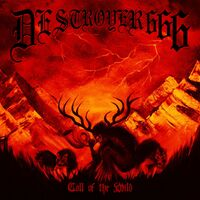 Destroyer 666 - Call Of The Wild