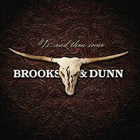 Brooks & Dunn - #1's & Then Some (Gold Series) (Aus)