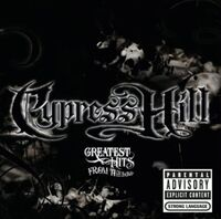 Cypress Hill - Greatest Hits (Asia)