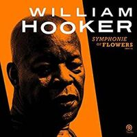 William Hooker - Symphonie Of Flowers [2LP]