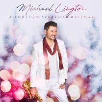 Michael Lington - Foreign Affair Christmas [Digipak]