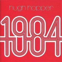 Hugh Hopper - 1984 [Indie Exclusive] (Red) [Indie Exclusive]
