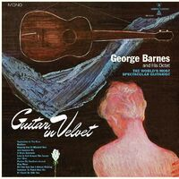 George Barnes - Guitar In Velvet [Blue LP]