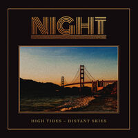 Night - High Tides-Distant Skies