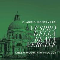 Green Mountain Project - Vespro Della Beata Vergine