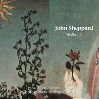 Sheppard / Choir Of New College Oxford / Quinney - Media Vita