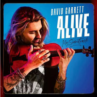 David Garrett - Alive - My Soundtrack