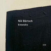 Nik Bartsch - Entendre