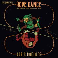 Roelofs / Sambeek / Vink - Rope Dance (Hybr)