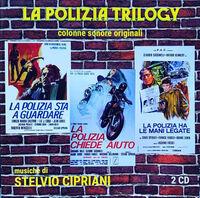 Stelvio Cipriani  (Ita) - La Polizia Trilogy / O.S.T. (Ita)