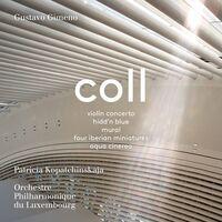 Coll / Kopatchinskaja / Gimeno - Works (Hybr)