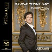 Rameau / Vidal / Ensemble Marguerite Louise - Rameau Triomphant