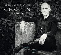 Bernhard Ruchti - Chopin A Tempo (W/Dvd)
