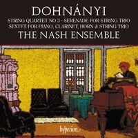 Nash Ensemble - Dohnanyi: String Quartet No.3 Serenade Op.10