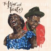 The War and Treaty - Healing Tide [LP]