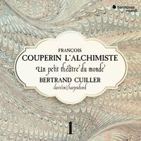 Bertrand Cuiller - Couperin: Complete Works For Harpsichord 1