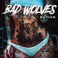 Bad Wolves - N.A.T.I.O.N. [Clean]